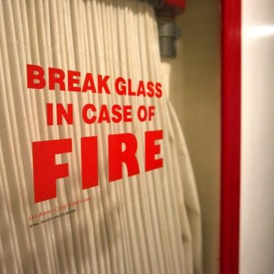 Break glass in case of fire